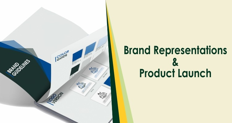 Brand Representations & Product Launch